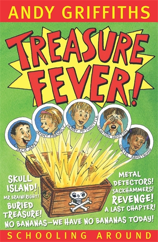 Andy Griffiths: Treasure Fever!: Schooling Around 1