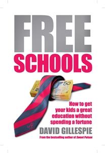 David Gillespie: Free Schools