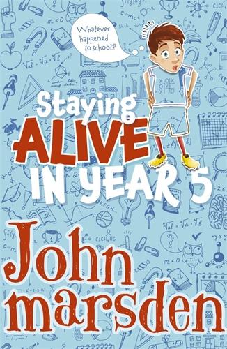 John Marsden: Staying Alive in Year 5