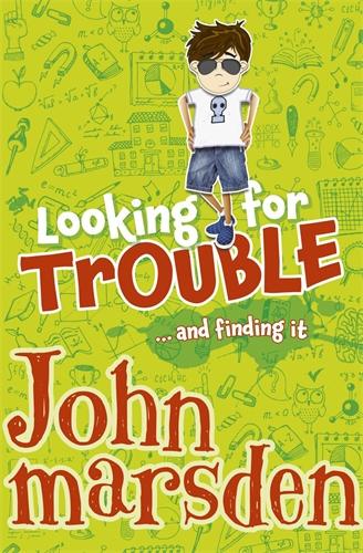 John Marsden: Looking for Trouble