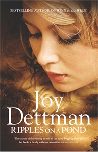 Joy Dettman: Ripples on a Pond: A Woody Creek Novel 5