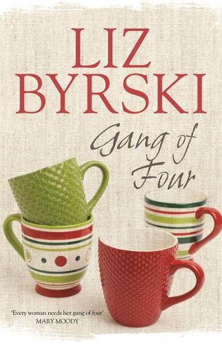 Liz Byrski: Gang of Four