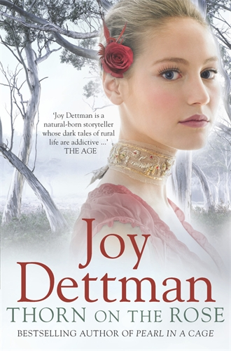 Joy Dettman: Thorn on the Rose: A Woody Creek Novel 2