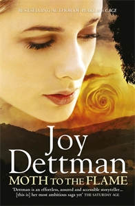 Joy Dettman: Moth to the Flame: A Woody Creek Novel 3