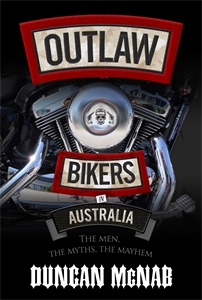 Duncan McNab: Outlaw Bikers in Australia