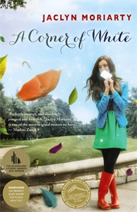 Jaclyn Moriarty: A Corner of White: The Colours of Madeleine 1