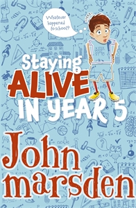 John Marsden: Staying Alive in Year 5