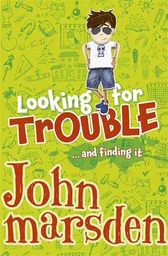 John Marsden: Looking for Trouble