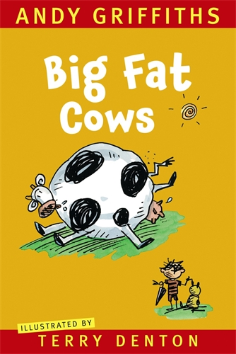 Andy Griffiths: Big Fat Cows