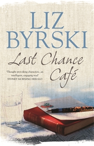 Liz Byrski: Last Chance Café
