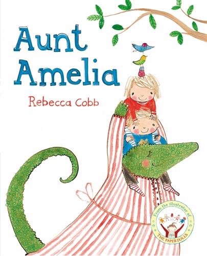 Rebecca Cobb: Aunt Amelia