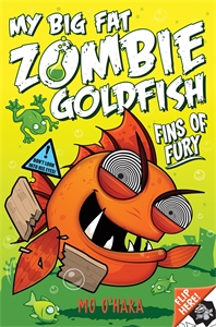 My Big Fat Zombie Goldfish: Fins of Fury: Book 3