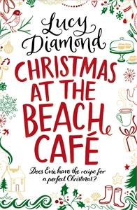 Lucy Diamond: Christmas at the Beach Café