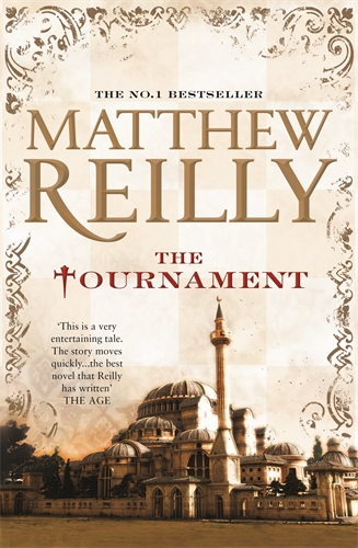 Matthew Reilly: The Tournament