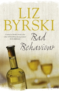 Liz Byrski: Bad Behaviour