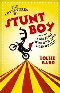 The Adventures of Stunt Boy and His Amazing Wonder Dog Blindfold