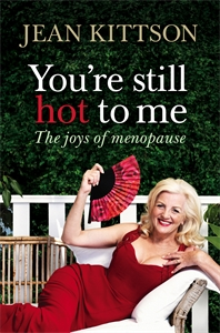 Jean Kittson: You're Still Hot to Me