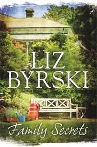 Liz Byrski: Family Secrets