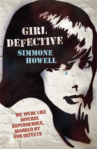 Simmone Howell: Girl Defective