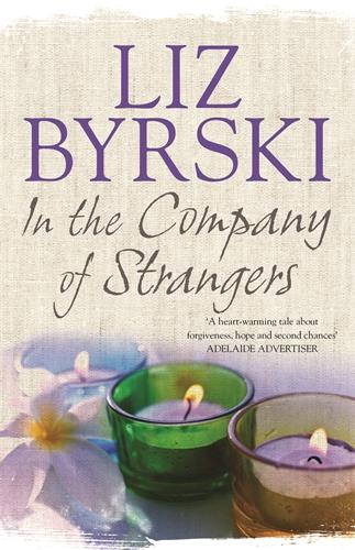 Liz Byrski: In the Company of Strangers