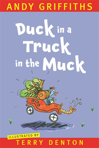 Andy Griffiths: Duck in a Truck in the Muck