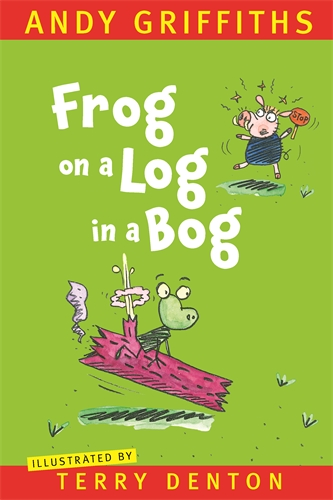 Andy Griffiths: Frog on a Log in a Bog