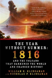 William K Klingaman: The Year Without Summer