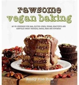 Emily von Euw: Rawsome Vegan Baking