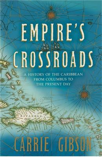 Carrie Gibson: Empire's Crossroads