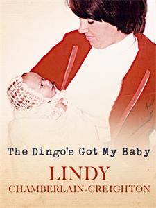The Dingo's Got My Baby