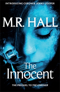 M. R. Hall - The Innocent: A Coroner Jenny Cooper Novel 7