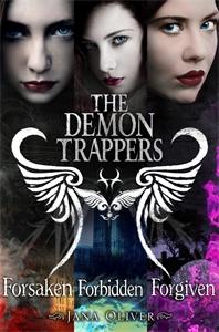 Demon Trappers Books 1-3: Forsaken, Forbidden, Forgiven