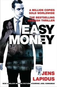 Easy Money: The Stockholm Noir Trilogy 1