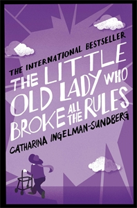 The Little Old Lady Who Broke All the Rules: Book 1