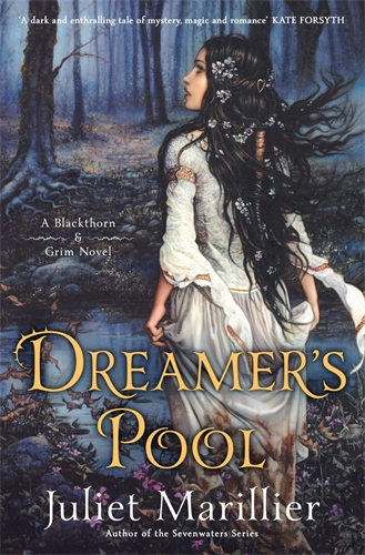 Dreamer's Pool: Blackthorn and Grim book 1