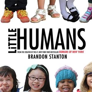 Brandon Stanton: Little Humans