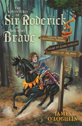 James O'Loghlin: The Adventures of Sir Roderick, The Not-Very Brave