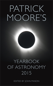 Patrick Moore: Patrick Moore's Yearbook of Astronomy 2015