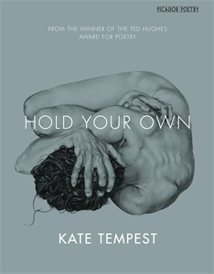 Kate Tempest: Hold Your Own