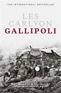 Les Carlyon: Gallipoli