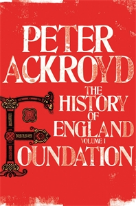 Foundation: The History of England Volume 1