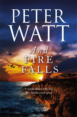 Peter Watt: And Fire Falls: The Frontier Series 9