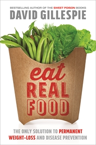 David Gillespie: Eat Real Food