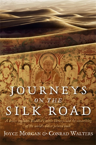 Journeys on the Silk Road - Conrad Walters