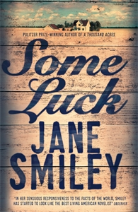 Some Luck: The Last Hundred Years Trilogy 1