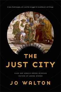 Jo Walton: The Just City