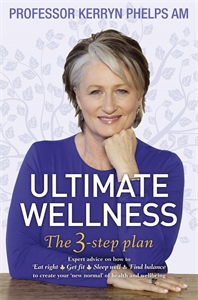 Kerryn Phelps: Ultimate Wellness