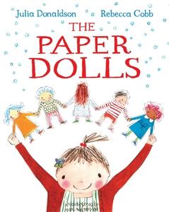 Julia Donaldson: The Paper Dolls