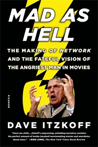 Dave Itzkoff: Mad as Hell