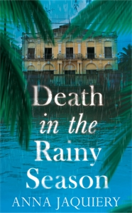 Death in the Rainy Season: A Serge Morel Novel 2